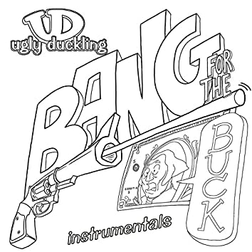 Bang for Your Buck Instrumentals