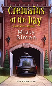 Cremains of the Day  A Tallie Graver Mystery Book 1