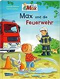 Max-Bilderbücher: Max und die Feuerwehr - Christian Tielmann