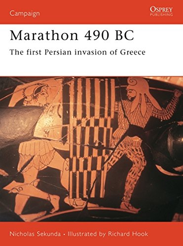 Marathon 490 BC: The first Persian invasion of Greece (Campaign)