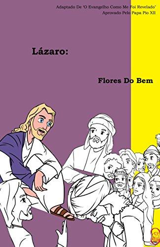 Flores Do Bem (Lázaro Livro 2) (Portuguese Edition)
