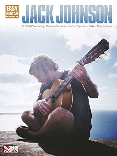 Jack Johnson: Easy Guitar: Noten, Grifftabelle für Gitarre: Easy Guitar with Notes & Tab