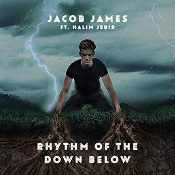 Rhythm Of The Down Below