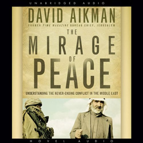 The Mirage of Peace audiobook cover art