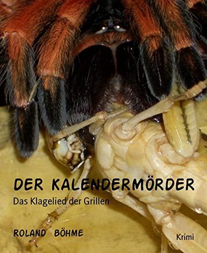 DER KALENDERMÖRDER: Das Klagelied der Grillen