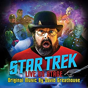 """Songs from """"Star Trek: Live On Stage"""""""