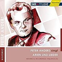 Peter Anders Sings Arias & Lieder