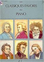 Classiques favoris Volume 3 de Divers Auteurs / Various authors