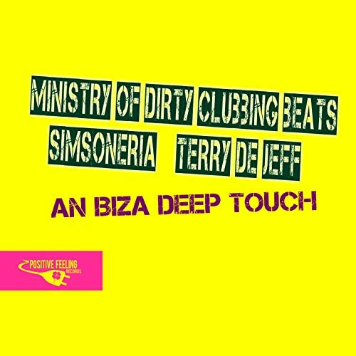 Ministry of Dirty Clubbing Beats, Simsoneria, Terry De Jeff