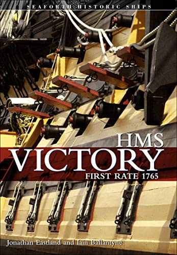 HMS Victory: First Rate 1765 (Seaforth Historic Ships) (English Edition)