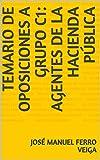 Temario de Oposiciones a Grupo C1: Agentes de la...