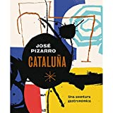 Cataluña: Una aventura gastronómica