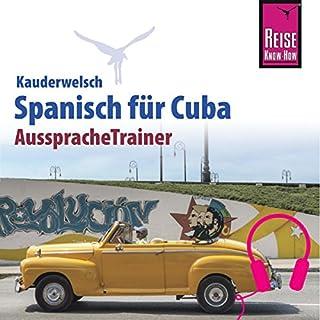 Spanisch für Cuba (Reise Know-How Kauderwelsch AusspracheTrainer) Titelbild