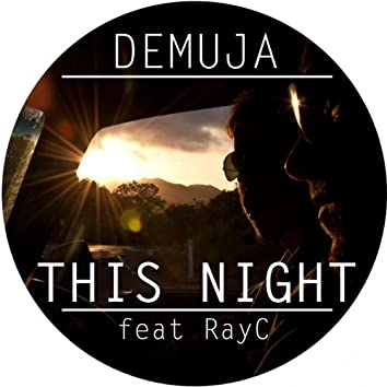 This Night (feat. Rayc)