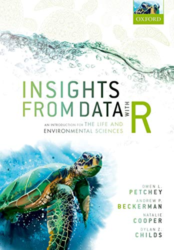 Insights from Data with R: An Introduction for the Life and Environmental Sciences (English Edition)