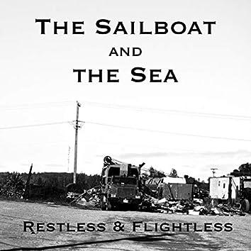 Restless and Flightless