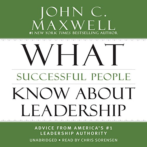 What Successful People Know About Leadership audiobook cover art