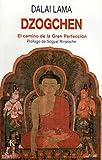 Dzogchen: El camino de la Gran Perfección (Sabiduría perenne)
