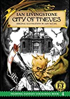 Official Fighting Fantasy Colouring Book 4: City of Thieves (The Official Fighting Fantasy Colouring Books)