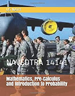 Mathematics, Pre-Calculus and Introduction to Probability: NAVEDTRA 14141