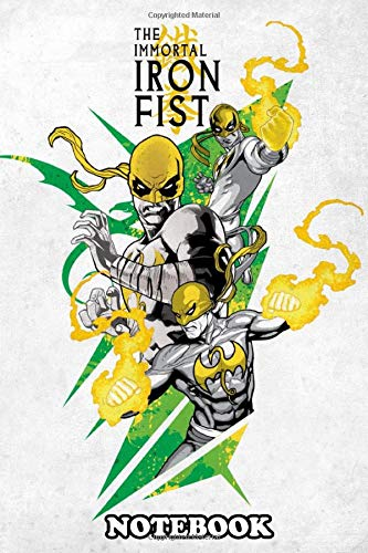 Notebook: The Immortal Iron Fist , Journal for Writing, College Ruled Size 6