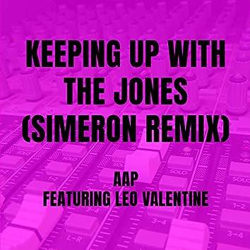 Keeping Up With The Jones (Simeron Remix)