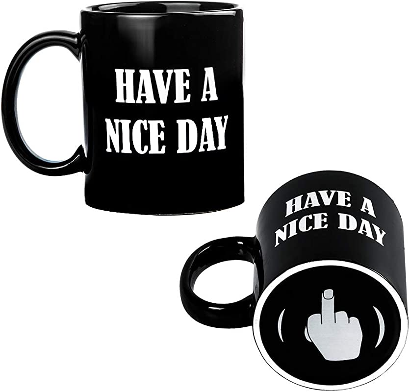 Have A Nice Day Middle Finger Coffee Mug Unique Gift Idea And Funny Cup For Milk Juice Or Tea Black