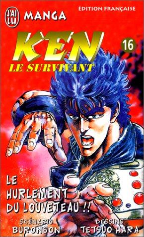 Ken le survivant, tome 16 : Le Hurlement du louveteau!!