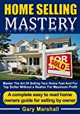 Free eBook - HOME SELLING MASTERY