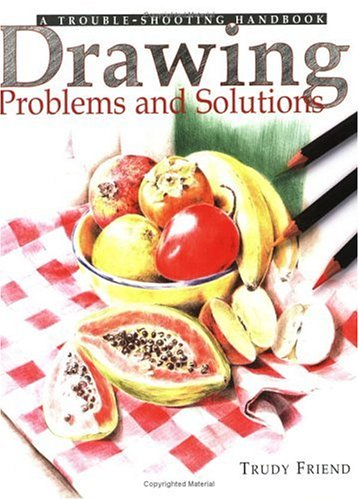 Drawing Problems & Solutions: A Trouble-Shooting Handbook