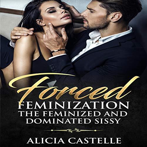 Forced Feminization audiobook cover art
