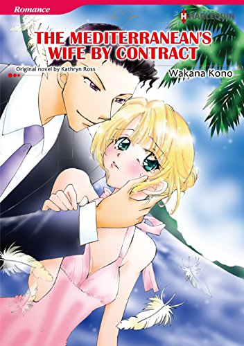 The Mediterranean's Wife by Contract: Harlequin comics (English Edition)