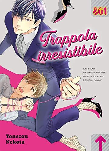 Trappola irresistibile