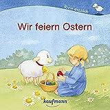 Wir feiern Ostern (Rica erzählt) - Katharina Mauder