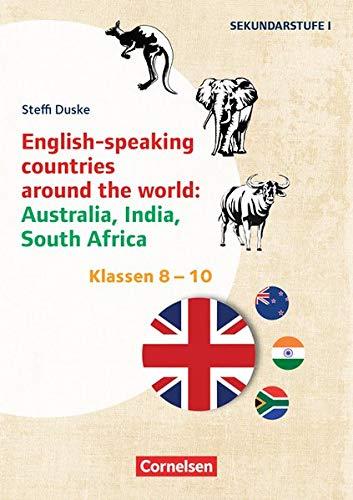 Themenhefte Fremdsprachen SEK - Englisch - Klasse 8-10: English-speaking countries around the world: Australia, India, South Africa - Kopiervorlagen