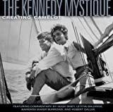 The Kennedy Mystique: Creating Camelot