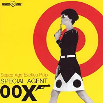 Special Agent 00x (Space Age Exotica Pulp)
