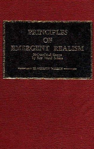 Principles of Emergent Realism: Philosophical Essays of Roy Wood Sellars