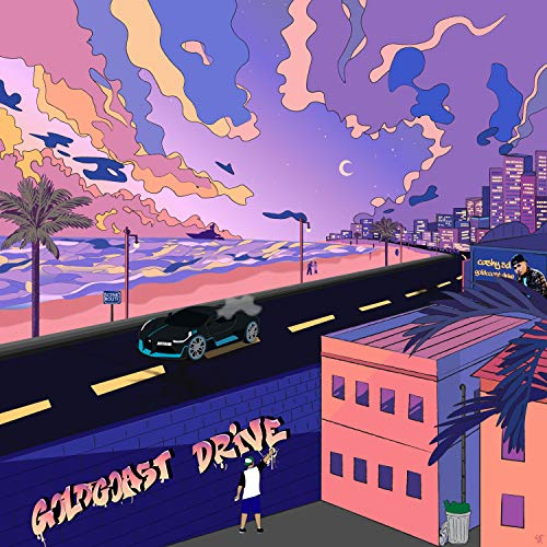 Goldcoast Drive [Explicit]