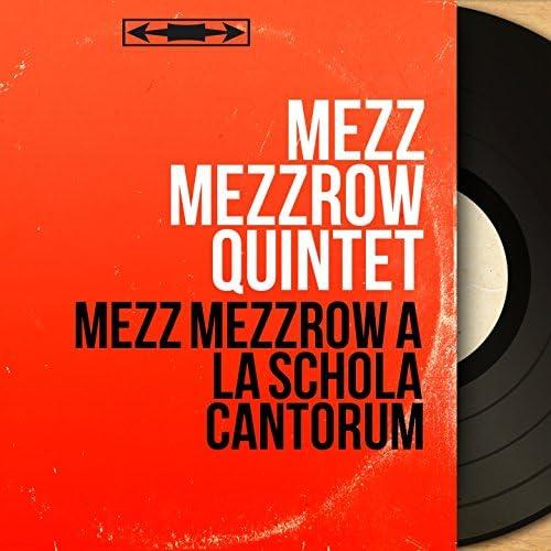 Mezz Mezzrow Quintet