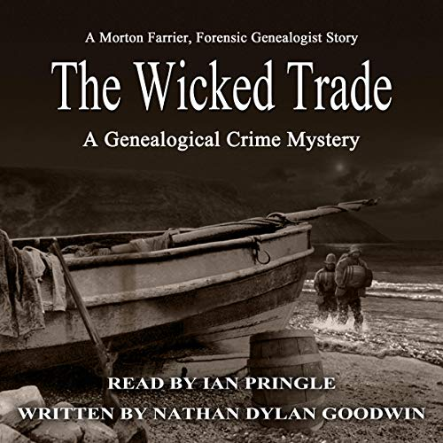 The Wicked Trade Audiobook By Nathan Dylan Goodwin cover art