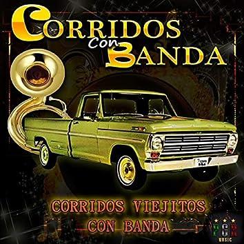 Corridos Viejitos Con Banda