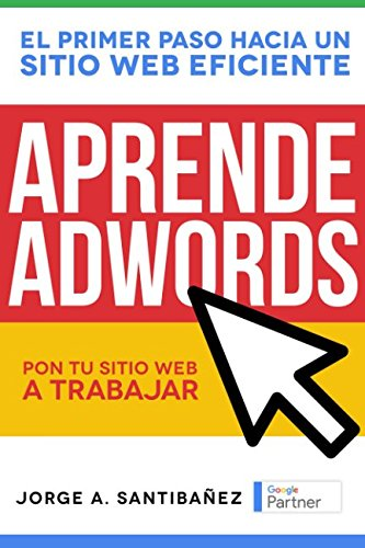 Aprende Adwords: Pon tu sitio web a trabajar