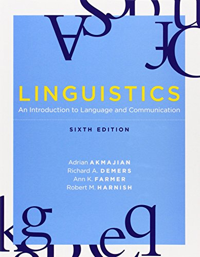 Linguistics: An Introduction to Language and Communication, 6th edition (The MIT Press)