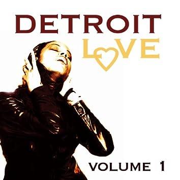 Detroit Love Volume 1