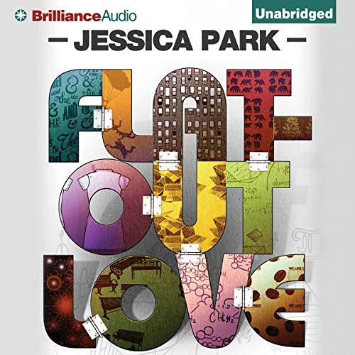 Flat-Out Love Audiobook By Jessica Park cover art