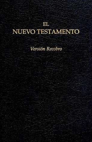 El Nuevo Testamento Version Recobro: Negro