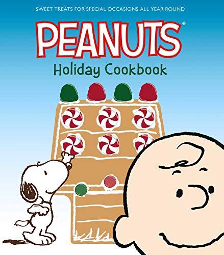 The Peanuts Holiday Cookbook: Sweet Treats