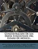 Concentración De Los Datos Estadisticos Del Estado De México...
