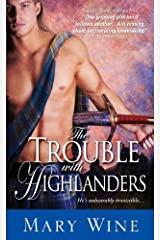 The Trouble with Highlanders (The Sutherlands Book 2) Kindle Edition